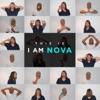 This Is I Am Nova, I Am Nova