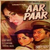 Aar Paar (Original Motion Picture Soundtrack)
