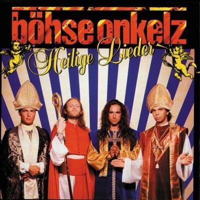Heilige Lieder - Bohse Onkelz