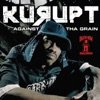 Against the Grain, Kurupt