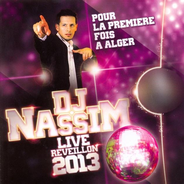 2006 NASSIM TÉLÉCHARGER DJ REVEILLON
