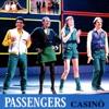 Casino, Passengers