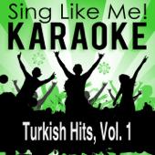 Turkish Hits, Vol. 1 (Karaoke Version)