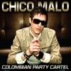 Chico Malo - Single