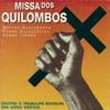 Missa Dos Quilombos ジャケット写真