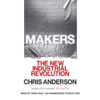 Chris Anderson - Makers: The New Industrial Revolution (Unabridged)  artwork