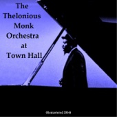 Thelonius Monk Orchestra - Thelonious (Live) [Remastered] (Remastered)