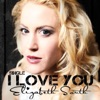 I Love You feat Vince Gill Single