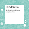 Cinderella - The Brothers Grimm