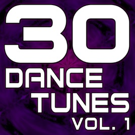 30 dance tunes vol 1 the best dance house electro for Best house tunes