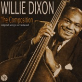 Willie Dixon - You Shook Me