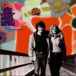 A Good Thing Lost 1968-1973