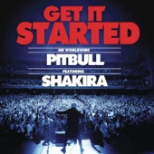 Get It Started (feat. Shakira) - Pitbull