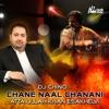 Chane Naal Chanani feat DJ Chino Single