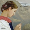Mendelssohn: Sacred Choral Music, Choir of St. John's College, Cambridge & David Hill
