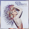 Cut Your Teeth (Kygo Remix) - Kyla La Grange
