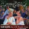 Sorrow & Smoke (Live At the Horseshoe Lounge)
