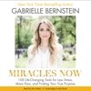 Miracles Now: 108 Life-Changing Tools for Less Stress, More Flow, And Finding Your True Purpose (Unabridged) AudioBook Download