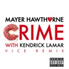 Crime Vice Remix with Kendrick Lamar Single