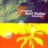 Greatest Surf Guitar Classics