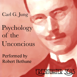 Psychology of the Unconscious (Unabridged) audiobook