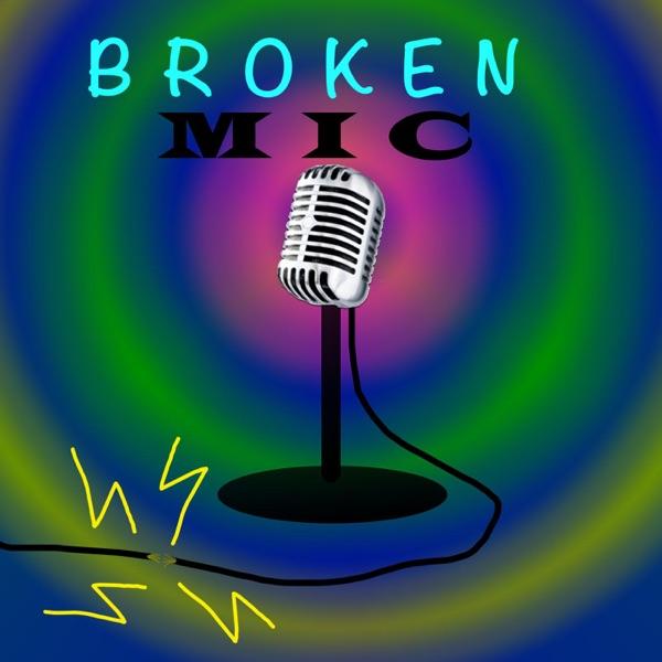 Broken Mic