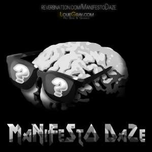 Manifesto Daze - Picture Me Rollin' (Collossal Edition) [Prod. by Louie Gray]