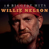 16 Biggest Hits: Willie Nelson-Willie Nelson