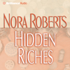 Hidden Riches - Nora Roberts