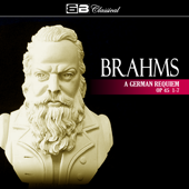 Brahms: A German Requiem Op 45 1-7