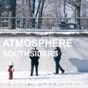 Southsiders, Atmosphere