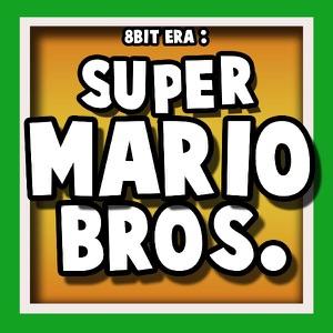 8 Bit Era - Super Mario