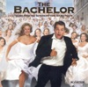 The Bachelor (Original Motion Picture Soundtrack)