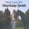 Hurricane Smith - Don't Let It Die: The Very Best of Hurricane Smith portada