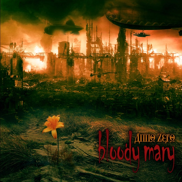 ‎Anno Zero di Bloody Mary