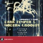 Dark Temper & Modern Grooves