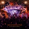 Long Stick Goes Boom: Live From Da House of Rust, Krokus