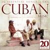 Cuban Music: Cuba - 20 Essential Songs, 2012