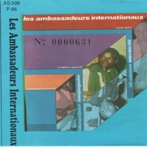 les ambassadeurs internationaux & Salif Keita - Les ambassadeurs internationaux feat. Sambou Diakité & Ousmane Kouyaté - EP