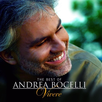 The Best of Andrea Bocelli - Vivere - Deluxe Edition - Andrea Bocelli