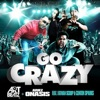 Go Crazy (feat. Fatman Scoop & Clinton Sparks) - Single, DJ Art Beatz & Ariez Onasis