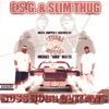E.S.G. & Slim Thug - Ride With You