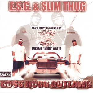 Boss Hogg Outlaws (Mixed, Chopped and Screwed) Mp3 Download