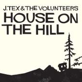 J. Tex & The Volunteers - I Still Miss Someone