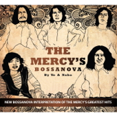 The Mercy's Bossanova