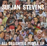 Sufjan Stevens - All Delighted People (Classic Rock Version)