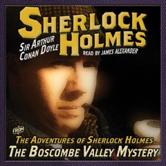 The Adventures of Sherlock Holmes: The Boscombe Valley Mystery (Unabridged)