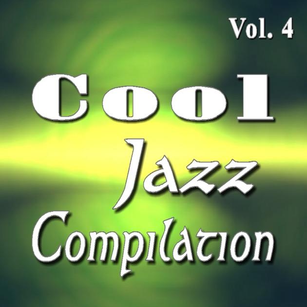 Cool Jazz Compilation (smooth Jazz Vol  1) - EP by Cool Jazz Katz