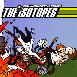 The Isotopes - 8 Bit