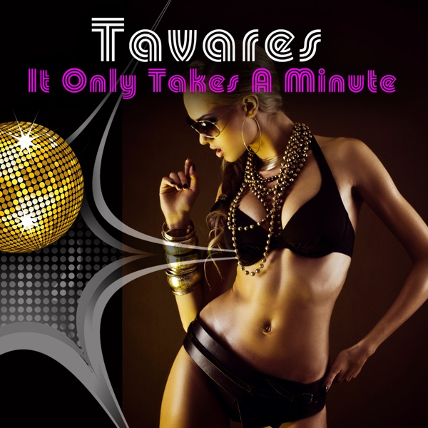 It Only Takes A Minute - Single